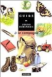 Guide du jeune Robinson : � la campagne