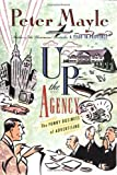 Up the Agency, Peter Mayle, 0312119119