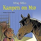Kampen om Mio (Maj og Mio 2) | Kirsten Sonne Harild