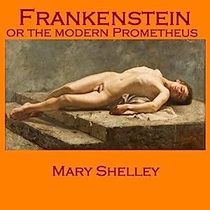 Frankenstein: Or the Modern Prometheus Audiobook