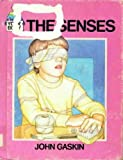The Senses, John Gaskin, 0531100510