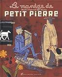 """Afficher """"Le Manège de Petit Pierre"""""""
