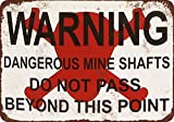 Warning Dangerous Mine Shafts Vintage Look Reproduction Metal Tin Sign 12X18 Inches