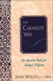 The Carmelite Way, John W. Welch, 080913652X