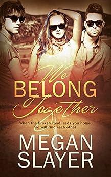 We Belong Together by [Slayer, Megan]