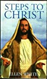 Steps to Christ : Newsprint-Special White, White, Ellen G., 0816317992