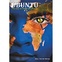 UBUNTU;The Way To Heal Our Planet