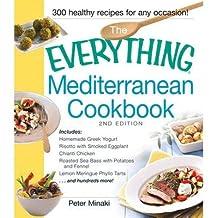 [ The Everything Mediterranean Cookbook Minaki, Peter ( Author ) ] { Paperback } 2013