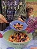 Potluck at Midnight Farm, Tamara Weiss, 0609609092