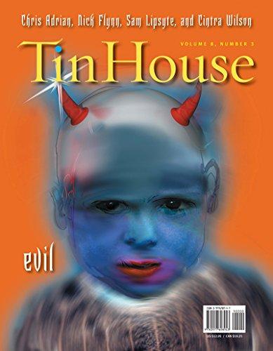 Tin House: Evil