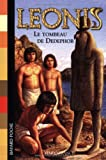 Leonis, Tome 5 : Le Tombeau de Dedephor