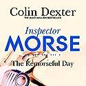 The Remorseful Day Hörbuch von Colin Dexter Gesprochen von: Samuel West