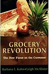 Grocery Revolution: The New Focus on the Consumer Paperback