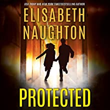 Protected: Deadly Secrets, Book 3 Audiobook by Elisabeth Naughton Narrated by Amy Landon