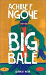 Big Balé par Ngoye
