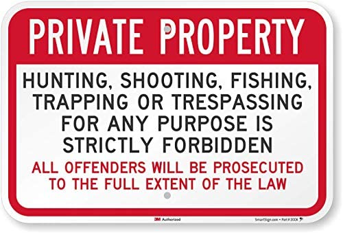 """""""Private Property – Hunting, Fishing,..."""