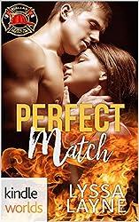 Dallas Fire & Rescue: Perfect Match (Kindle Worlds Novella) (Burning Lovesick Book 3)