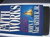 Faith Works, John MacArthur, 0849908418