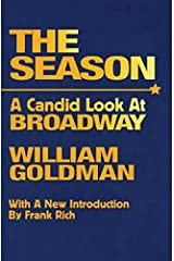 The Season: A Candid Look at Broadway Kindle Edition