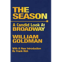 The Season: A Candid Look at Broadway (Limelight) book cover