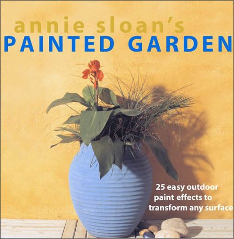 Laurel Glen Reds (Annie Sloan's Painted Garden: 25 Easy Outdoor Paint Effects to Transform Any Surface)