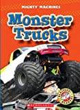 Monster Trucks, Kay Manolis, 0531204642