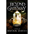 Beyond the Gateway (The Reapers Trilogy Book 2)