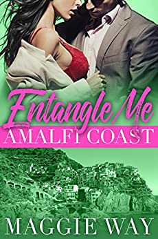 Amalfi Coast: A Wedding Planner Romance (Entangle Me Book 2) by [Way, Maggie]