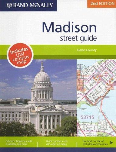 Rand McNally Madison, Wisconsin Street Guide (Rand McNally Madison/Dane County (Wisconsin) Street Guide)