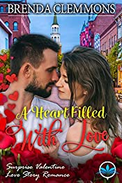 A Heart filled with Love (Surprise Valentine Love Story Romance Book 3)