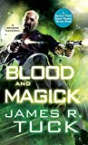 Blood and Magick (Deacon Chalk Bounty Hunter)