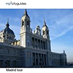 Madrid: mp3cityguides Walking Tour | Simon Harry Brooke