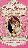 A Regency Valentine II: Five Stories (Signet super Regency)