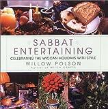 Sabbat Entertaining, Willow Polson, 0806524227