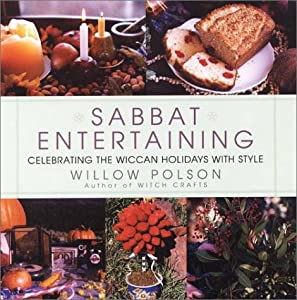 Sabbat Entertaining by Willow Polson 2002 Hardcover DJ Wiccan Tradition LIKE NEW