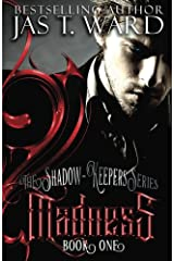 Madness: Book One (The Shadow-Keepers Series) (Volume 1) Paperback