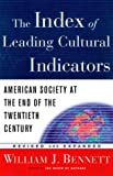 The Index of Leading Cultural Indicators, William J. Bennett, 0385499124
