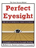 Perfect Eyesight, Robert A. Zuraw and Robert T. Lewanski, 1449064574