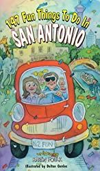 147 Fun Things to Do in San Antonio
