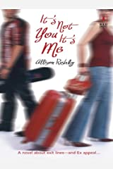 It's Not You It's Me Kindle Edition