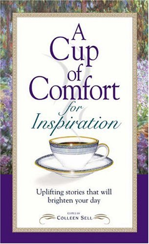 Cup Of Comfort For Inspiration
