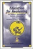 Education for Awakening 9781885580092