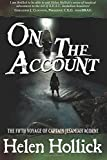 On the Account: Volume 5 (The Sea Witch Voyages) by Helen Hollick