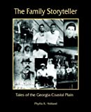 The Family Storyteller, Phyllis R. Holland, 1878853406
