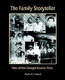 The Family Storyteller, Phyllis R. Holland, 1878853406
