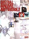 DIGITAL ANIME ARTWORK 2