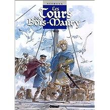 TOURS DE BOIS-MAURY T07: WILLIAM