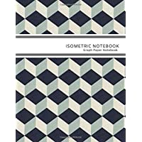 Isometric Notebook: sometric Graph Paper Notebook (1/4 Inch Equilateral Triangle | 110Pages 8.5 x 11 )