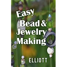 Easy Bead & Wire Jewelry Making