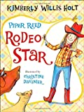 Piper Reed, Rodeo Star, Kimberly Willis Holt, 080509007X